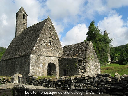 Le site monastique de Glendalough W. Fish