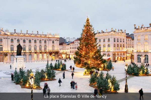 La place Stanislas Ville de Nancy