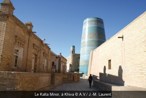 Le Kalta Minor, à Khiva A.V./ J.-M. Laurent