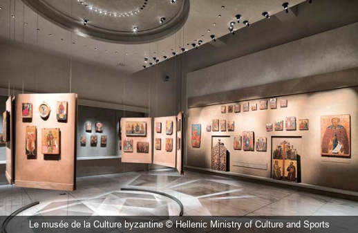 Le musée de la Culture byzantine Hellenic Ministry of Culture and Sports