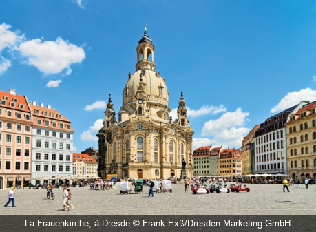 La Frauenkirche, à Dresde Frank Exß/Dresden Marketing GmbH